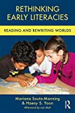 img - for Rethinking Early Literacies: Reading and Rewriting Worlds (Changing Images of Early Childhood) book / textbook / text book