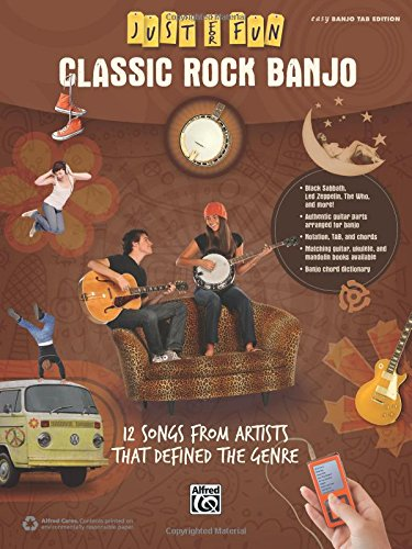 Ultimate Banjo Songbook - Just for Fun -- Classic Rock Banjo: 12 Songs from Artists That Defined the Genre