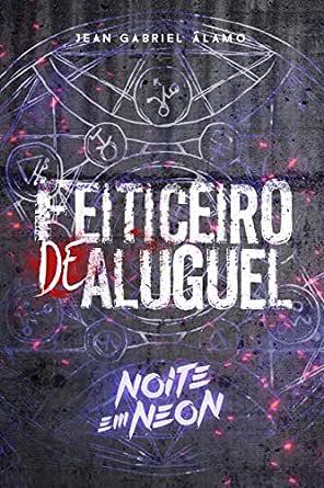 Amazon.com.br eBooks Kindle: Feiticeiro de Aluguel: Noite