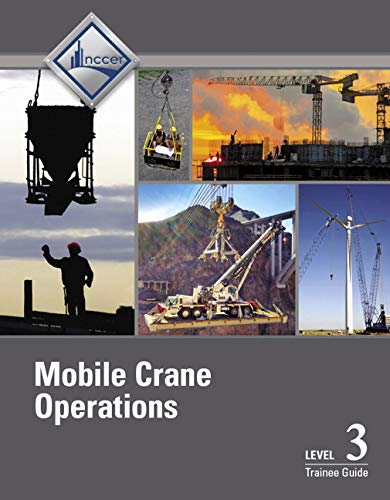 Mobile Crane Operations Level 3 Trainee Guide, V3 (3rd Edition)