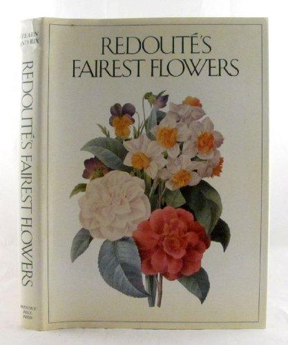 Redoute's Fairest Flowers
