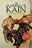 img - for The Claiming of Kain: The Keepers Saga Volume One (Volume 1) book / textbook / text book