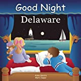 Good Night Delaware (Good Night Our World)