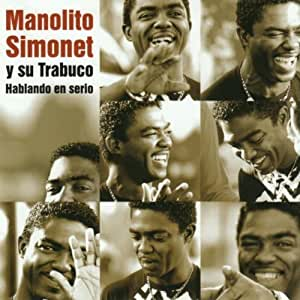 Manolito Simonet - Hablando En Serio by Manolito Simonet