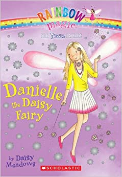 Petal Fairies #6: Danielle the Daisy Fairy: A Rainbow Magic Book