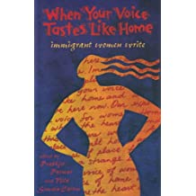 When Your Voice Tastes Like Home: Immigrant Women Write