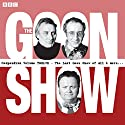 The Goon Show Compendium, Volume 12: Ten episodes of the classic BBC radio comedy series plus bonus features Audiobook by Spike Milligan Narrated by Spike Milligan, Harry Secombe, Peter Sellers
