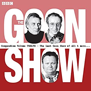 The Goon Show Compendium, Volume 12 Audiobook