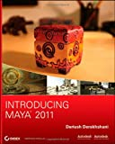 Introducing Maya 2011, Dariush Derakhshani, 0470502169
