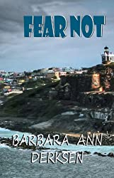 Fear Not (3rd book in the Wilton/Strait mystery series)
