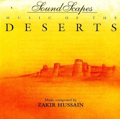 zakir hussain - Soundscapes - Music Of The Deserts By Zakir Hussain - Zortam Music