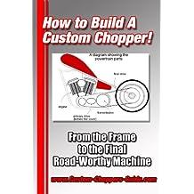 How To Build A Chopper Vol. 1