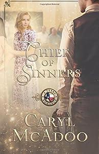 Chief of Sinners (Texas Romance) (Volume 10)