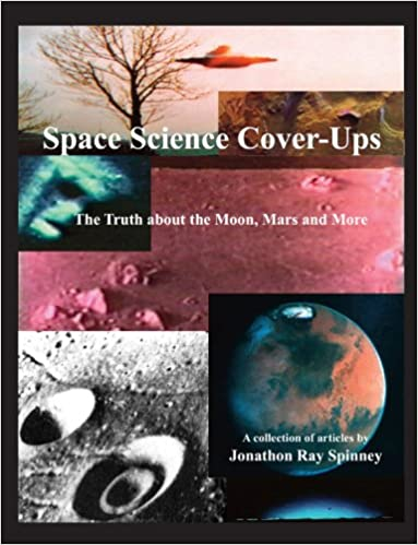 Space Science Cover-Ups - The Truth about the Moon, Mars and