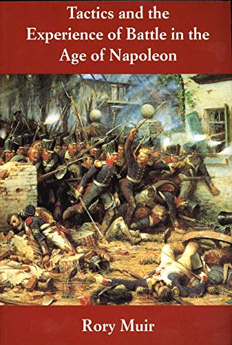 Tactics and the Experience of Battle in the Age of