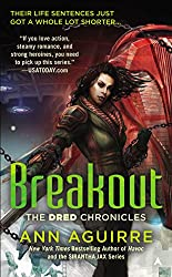 Breakout (The Dred Chronicles Book 3)