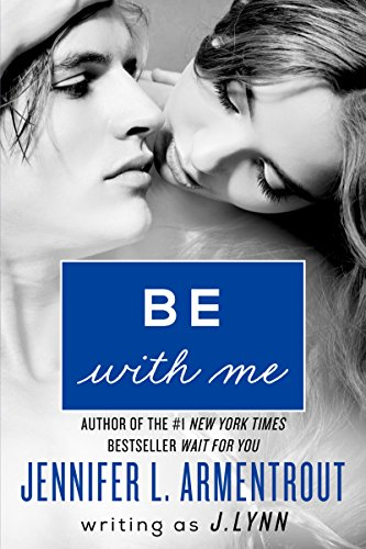 Be with Me: A Novel (Wait for You Book - Cover Lynn