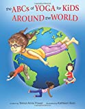 img - for The ABCs of Yoga for Kids Around the World book / textbook / text book