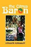 The Citrus Baron