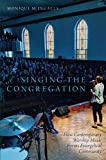 Singing the Congregation: How Contemporary Worship