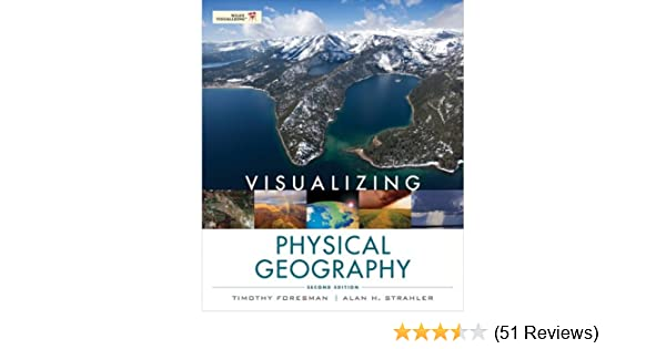 Visualizing physical geography 2nd edition 2 timothy foresman visualizing physical geography 2nd edition 2 timothy foresman amazon fandeluxe Image collections