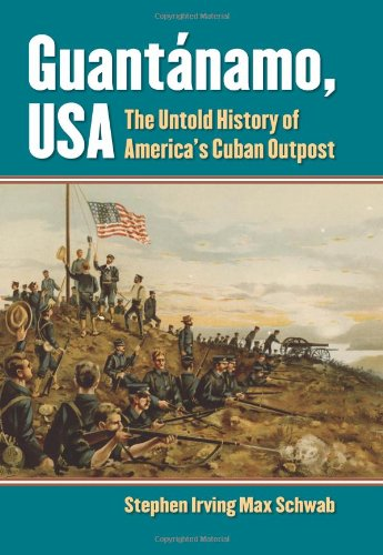 Guantánamo, USA: The Untold History of America's Cuban Outpost PDF