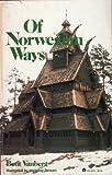 Of Norwegian Ways, Bent Vanberg, 0064640787