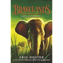 Bravelands #3: Blood and Bone