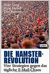 Die Hamster-Revolution: Vier Strategien gegen das tägliche E-Mail-Chaos