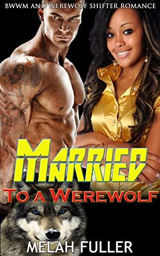 Married to a Werewolf -