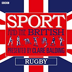 Sport and the British: Rugby