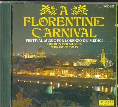 A Florentine Carnival: Festival Music for Lorenzo de Medici