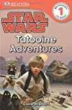 DK Readers L1: Star Wars: Tatooine Adventures
