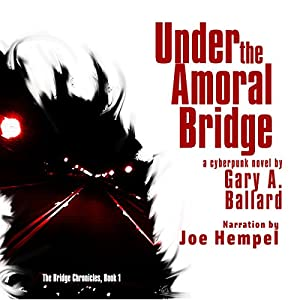 Under the Amoral Bridge Audiobook