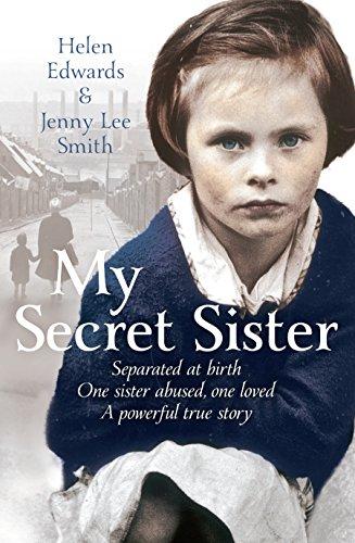 My Secret Sister: Jenny Lucas and Helen Edwards' Family Story Main Market edition by Smith, Jenny Lee, Edwards, Helen (2013) Paperback