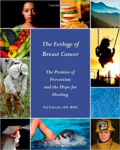 Book The Ecology of Breast Cancer: The Promise of Prevention and the Hope for Healing
