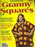 img - for Granny Squares. Number 6. Super Special Series. Sept Oct 1978. (Super Square Crochet; Cuddly Coats, Tops, Shawls for You, Afghans, Spreads) book / textbook / text book