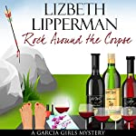 Rock Around the Corpse | Lizbeth Lipperman