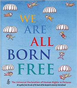 Image result for we are all born free