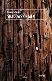 Shadows of Men, Kevin Grauke, 1938466039