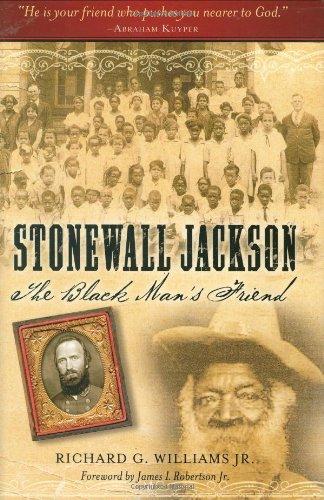 Stonewall Jackson: The Black Man's Friend PDF ePub book