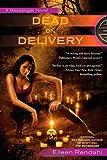 Dead on Delivery, Eileen Rendahl, 0425238784