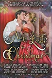 Nine Lords for Christmas : A Regency Romance Christmas Anthology: Nine Seductive Regency Christmas Stories (Regency Anthologies) by  Arietta Richmond in stock, buy online here