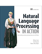 Natural Language Processing in Action: Understanding, Analyzing, and Generating Text with Python