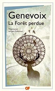 La forêt perdue, Genevoix, Maurice