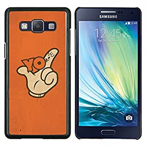 Stuss Case / Funda Carcasa protectora - Gesto de mano del pulgar del dedo lema del cartel - Samsung Galaxy A5 A5000
