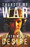 img - for Thunder of War, Lightning of Desire: Lesbian Military Historical Erotica book / textbook / text book