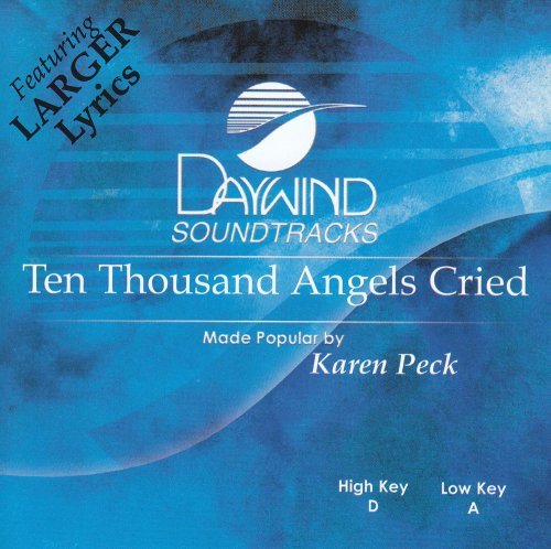 Ten Thousand Angels Cried [Accompaniment/Performance Track]
