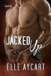 Jacked Up (Bowen Boys Book 4)