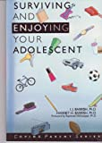 Surviving and Enjoying Your Adolescent, I. J. Barrish and Harriet H. Barrish, 093370142X
